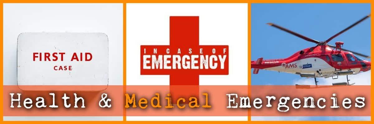 Health & Medical Emergencies
